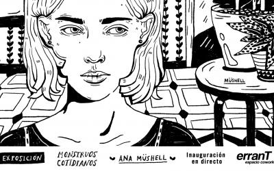 El trabajo de Ana Müshell en erranT espacio coworking